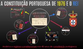 A CONSTITUIÇÃO PORTUGUESA DE 1976 E O REI