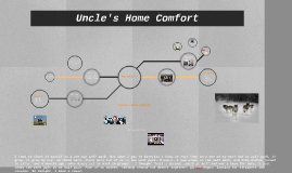 Uncle's Home Comfort
