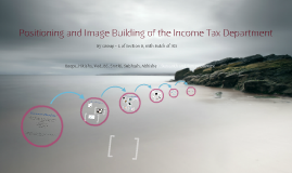 Image Building and Positioning of the Income Tax Department