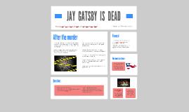 JAY  GATSBY  IS  DEAD