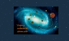 Copy of Origen y evolución del sistema solar