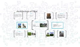 Architecture of Tikal