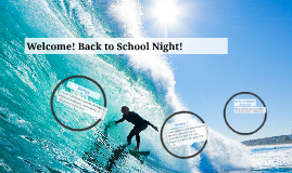 Welcome! Back to School Night!