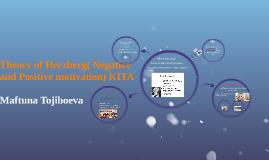 Copy of Theory of Herzberg( Negative and Positive motivation) KITA