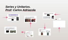 Series y Unitarios. 1 clase