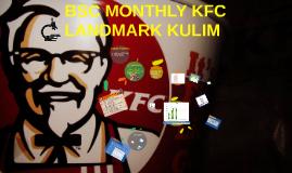 BSC MONTHLY KFC LANDMARK KULIM