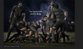 The Sports Ethic and the Body