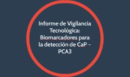 Informe de Vigilancia Tecnológica: Biomarcadores para la det
