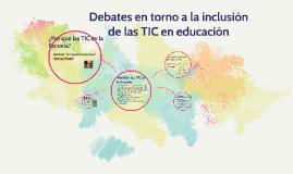 Debates en torno a la inclusión de las TIC en educación