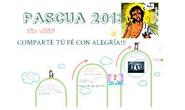 Pascua 2013