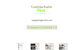 1.3 COMPARE & CONTRAST - CEFR B2 - FIRST (FCE)