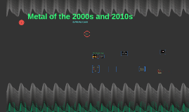 Metal of the 2000s and 2010s