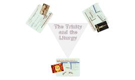 The Trinitarian Nature of the Liturgy