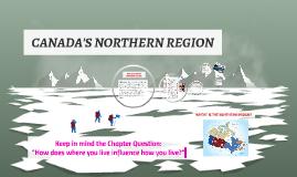 CANADA'S NORTHERN REGION