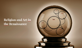 Religion and Art In The Renaissance
