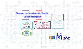 Maison de Services Au Public  Vallée Française