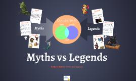 Myths vs Legends