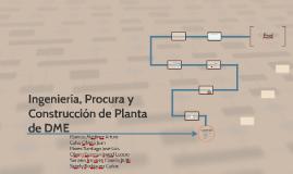 Ingeniería, Procura y Construcción de Planta de DME