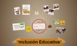 """""""Inclusión Educativa: El desarrollo social del niño y el ini"""