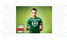 Big Bang Theory: Sheldon Cooper