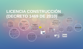 Copy of LICENCIAS URBANÍSTICAS (DECRETO 1469 DE 2010)
