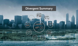 divergent detailed summary