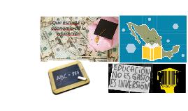Que estudìa la economìa de la educaciòn