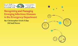 Recognizing and Managing Emerging Infectious Diseases in the