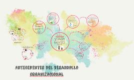 Antecedentes del Desarrollo Organizacional