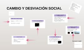 Copy of CAMBIO Y DESVIACIÓN SOCIAL