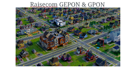 GEPON & GPON