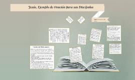 Jesús, Ejemplo de Oración para sus Discípulos