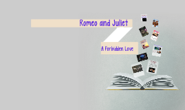 Copy of Romeo and Juliet