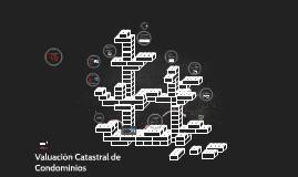 Copy of VALUACIÓN CATASTRAL DE CONDOMINIOS