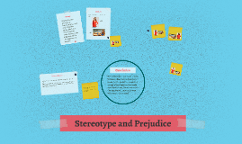 Stereotypes and Prejudicies