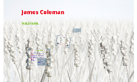 Copy of James Coleman - Social Capital