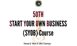 50th Start Your Own Business Course
