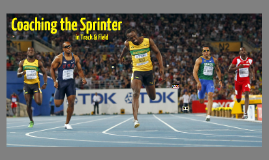 Coaching the Sprinter