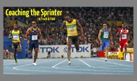 Coaching the Sprinter