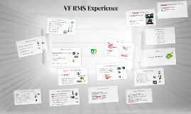 VF RMS Experience