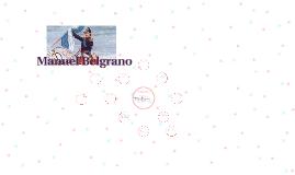Manuel Belgrano (cronología con estilo)
