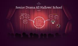 Senior Drama All Hallows' School