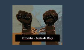 Kizomba - festa da raça