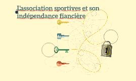 L'association sportives et son indépendance fiancière