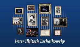 Peter Illjitsch Tschaikowsky