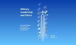 Military Leadership and Ethics