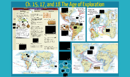 The Age of Exploration (Ch. 15,17,18)