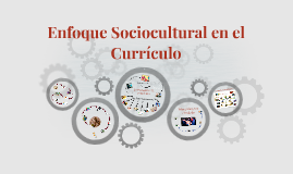 Enfoque Sociocultural en el Curriculo