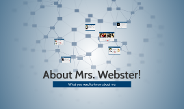About Mrs. Webster