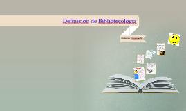 Definicion de Bibliotecologia